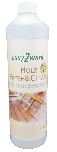 1Liter easy2work Holz Fresh&Clean: Holzentgrauer und Holzreiniger, mit Zufriedenheitsgarantie …